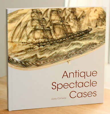"""BOOK """" ANTIQUE SPECTACLE CASES""""  , HARD COVER , only 300 PRINTED, GOOD REVIEWS"""