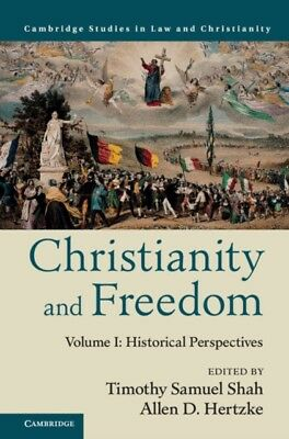 Christianity and Freedom: Volume 1, Historical Perspectives (Law ...