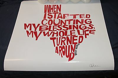 "Willie Nelson Quote Hand Signed Print - Sort of Cool 20"" x 20"" inch State of TX"