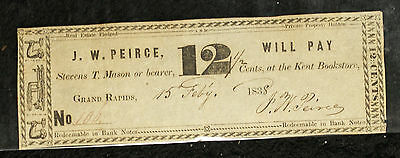 1838 12 1/2 Cents Scrip Note by J. W. Peirce Grand Rapids Michigan!!