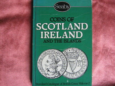 Book; Coins of Scotland Ireland and the Islands Seaby 1984