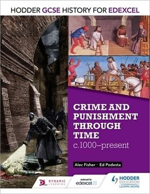 CRIME & PUNISHMENT THROUGH TIME, Fisher, Alec, Podesta, Ed, 97814...