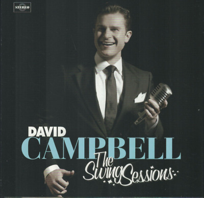 """""""The Swing Sessions"""" David Campbell; 2006 CD"""