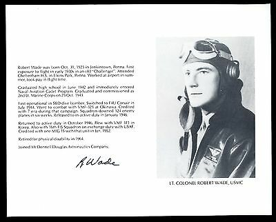 Robert Wade DECEASED WWII Fighter Pilot Ace-7V Signed 8x10 Bio Photo T2445