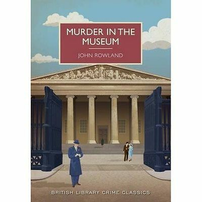Murder in the Museum by John Rowland (Paperback, 2016) New