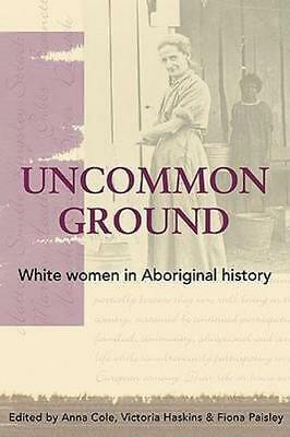 NEW Uncommon Ground By Anna Cole Paperback Free Shipping