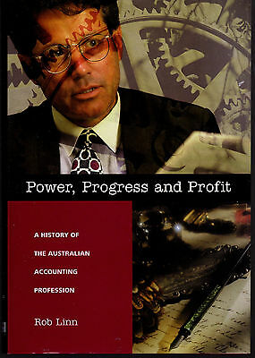 Power, Progress and Profit History of the Australian Accounting Profession /Linn
