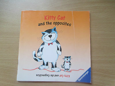 """ Kitty Cat and the opposites "" Ravensburger, englisch - deutsches Büchlein"