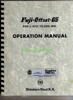 FUJI OFFSET 65 *operation manual * 650 x 470 /10000 IPH * spiral bound