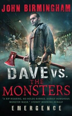 Dave vs. the Monsters: Emergence (David Hooper 1) (David Hooper Trilogy 1) (Pap.