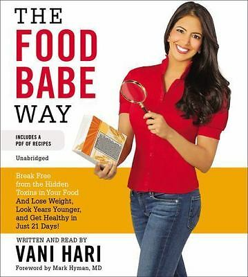 The Food Babe Way : by Vani Hari - Includes a PDF of Recipes - Unabridged CD NEW