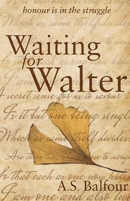 Waiting For Walter, Balfour, A. S., 9781785899119