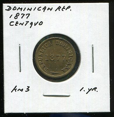 ** DOMINICAN REPUBLIC 1877 (one yr. type) CENTAVO **