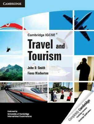 Cambridge IGCSE Travel and Tourism by John D. Smith 9780521149228