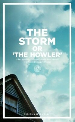 STORM OR THE HOWLER, Plautus, Oswald, Peter, 9781840025859