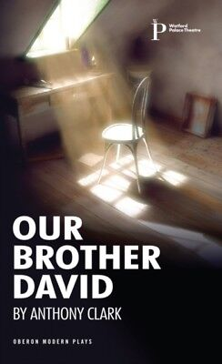 Our Brother David, Clark, Anthony, 9781849432504