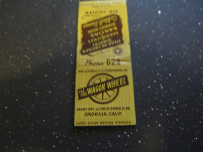 The Wagon Wheel Oroville Calif. Ph 629 Cocktail Lounge matchbook