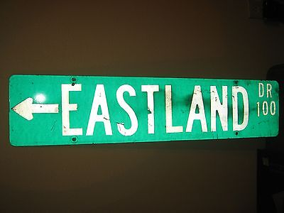 "Vintage ?  Aluminum Retired Street Sign EASTLAND DR 100  8"" x 36"""
