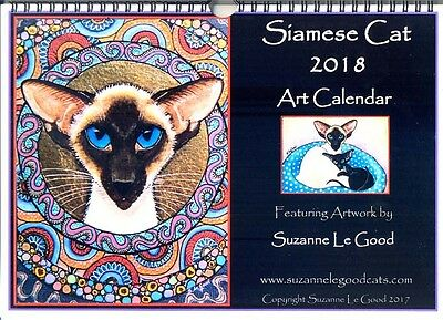 Siamese cat art calendar 2018 from original painting design by Suzanne Le Good