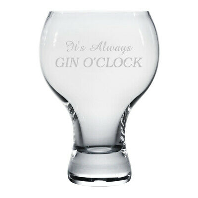 Engraved It's always GIN O'CLOCK Thick Stem Gin Glass