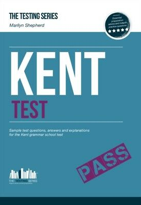 KENT TEST: Sample Test Questions and Answers for Kent Grammar Sch...