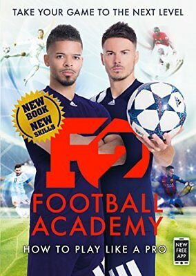 F2: Football Academy: New book new skills! by F2 Freestylers New Paperback Book
