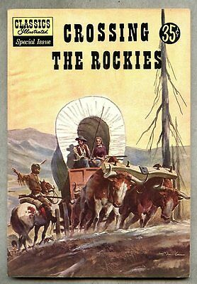 Classics Illustrated Special Issue #147A-1958 fn- 1st edit Crossing The Rockies
