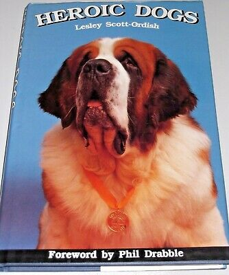 Heroic Dogs by Lesley Scott-Ordish/Canine Awards/Crufts/Dog Honours/RSPCA