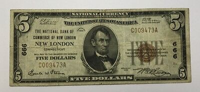 1929 $5 Type 1 National Bank Of Commerce New London Connecticut CH#666
