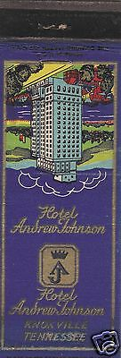 Vintage Hotel Matchbook Cover. Hotel Andrew Johnson. Knoxville, Tn.