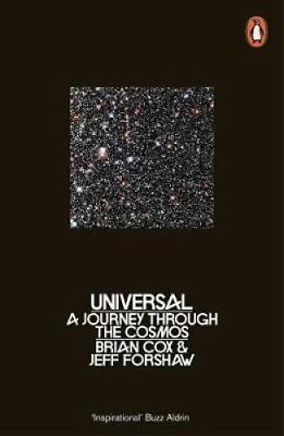 Universal: A Journey Through the Cosmos by Brian Cox, Jeff Forshaw...