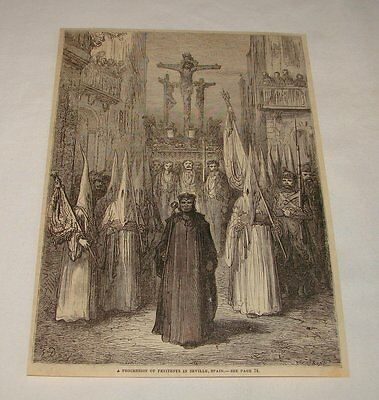 1879 magazine engraving~ PROCESSION OF PENITENTS, Seville, Spain