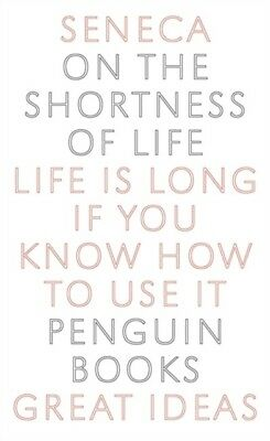 Penguin Great Ideas : On the Shortness of Life (Mass Market Paper. 9780141018812