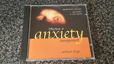EFFECTIVE ANXIETY MANAGEMENT.. WITHOUT DRUGS CD Mindfields College Joe Griffin