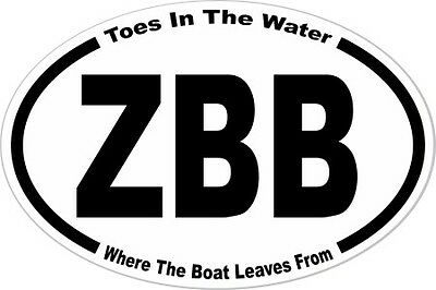 ZAC FANS 3.25x4.75 oval  sticker Toes where the boat leaves from NEW !!!!!!!!!!!