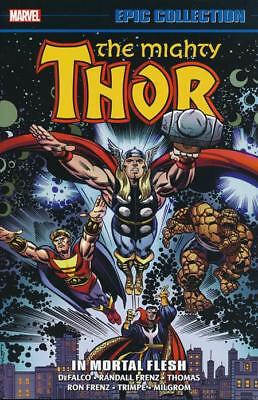 Thor Epic Collection Volume 17: In Mortal Flesh Softcover Graphic Novel