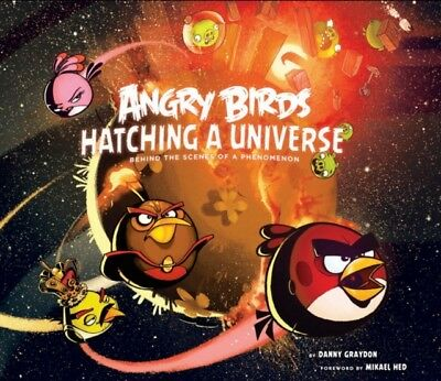 Angry Birds: Hatching a Universe (Hardcover), Graydon, Danny, 978...