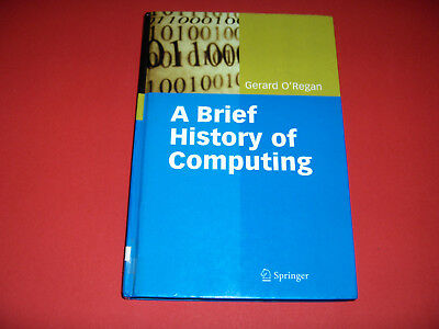 2008 Book A Brief History Of Computing Foundations Engineering Companies Ai Etc