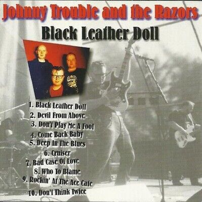 CD - Johnny Trouble & The Razors - Black Leather Doll