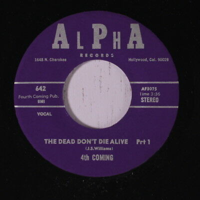 4TH COMING: The Dead Don't Die Alive / Part 2 45 Hear! Funk