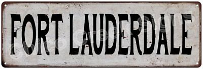 FORT LAUDERDALE Vintage Look Rustic Metal Sign Chic City State Retro 6186115