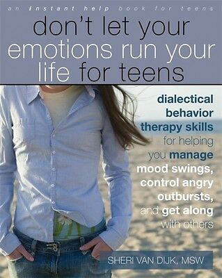 Dont Let Your Emotions Run Your Life for Teens: (Instant Help) (Teen Instant He.