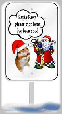 Hamster Christmas yard sign metal 8x12 plaque Santa Paws