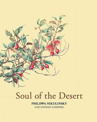 Soul of the Desert by Philippa Nikulinsky - Paperback - NEW - Book