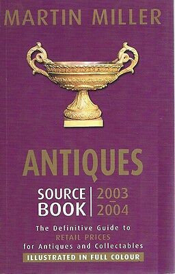 Antiques Source Book 2003-2004 by Miller Martin - Book - Pictorial Soft Cover