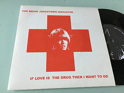 """7"""" USA  The Brian Jonestown Massacre – If Love Is The Drug Then I Want To OD"""
