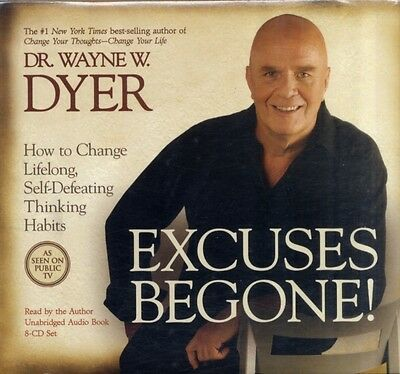 Excuses Begone!: How to Change Lifelong, Self-Defeating Thinking Habits (Audio .