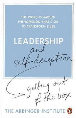 Leadership And Self-Deception  Book New