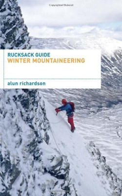 Richardson Alun-Rucksack Guide - Winter Mountaineering  BOOK NEW