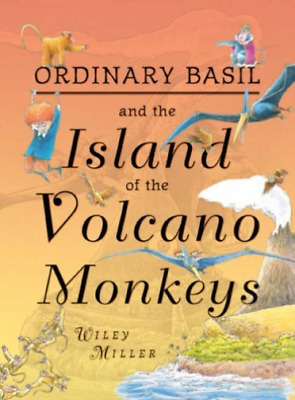 Miller Wiley-Island Of The Volcano Monkeys  BOOKH NEW